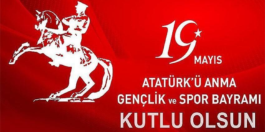 19 Mayıs Atatürk'ü Anma Gençlik ve Spor Bayramı Kutlaması